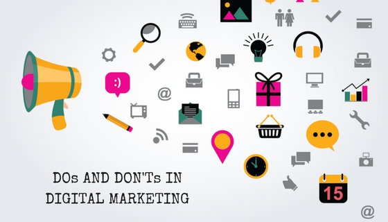 DOs and DON'Ts in DIGITAL MARKETING