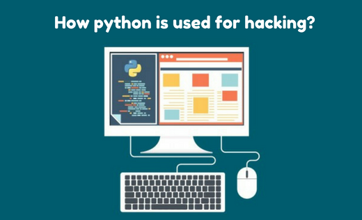 How python is used for hacking?