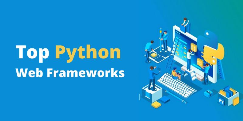 Top Python Web Frameworks
